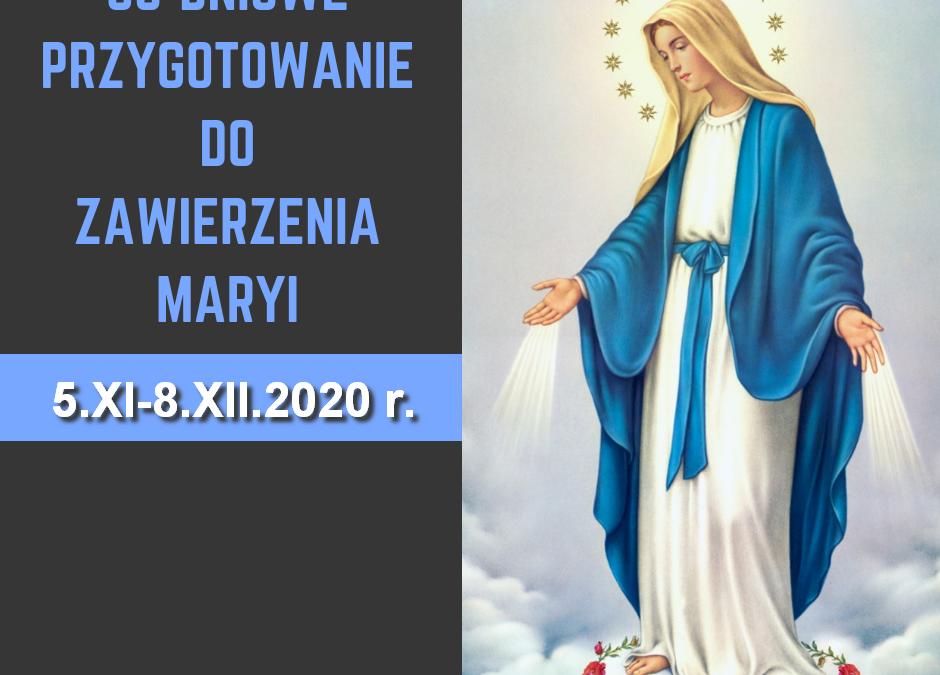 Akt zawierzenia siebie Jezusowi przez ręce Maryi