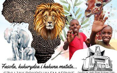 Fasola, kukurydza i hakuna matata… czyli jak pokochałem Afrykę